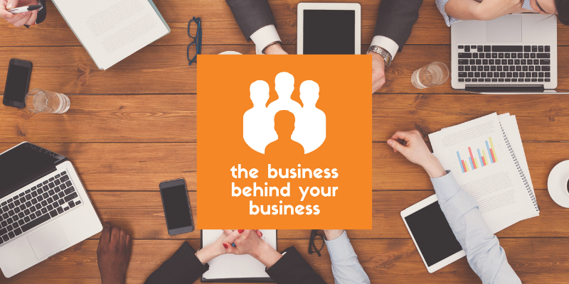 The Business Behind Your Business