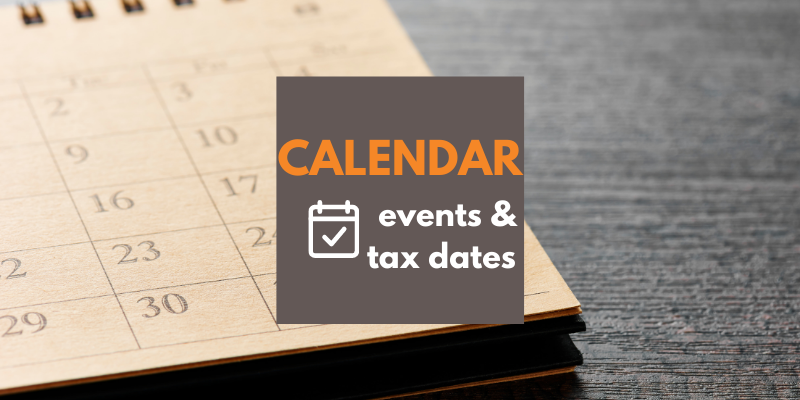 Upcoming Events & Key Tax Dates
