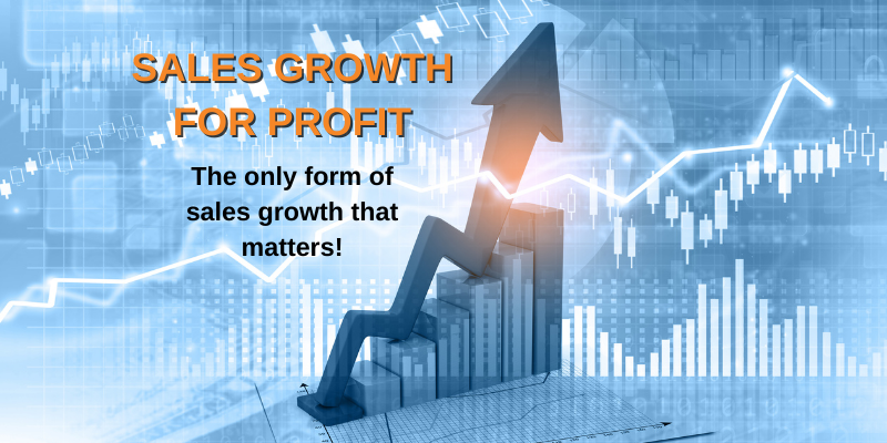 Grow your business the smart way: 4 steps to achieve sales growth for profit…